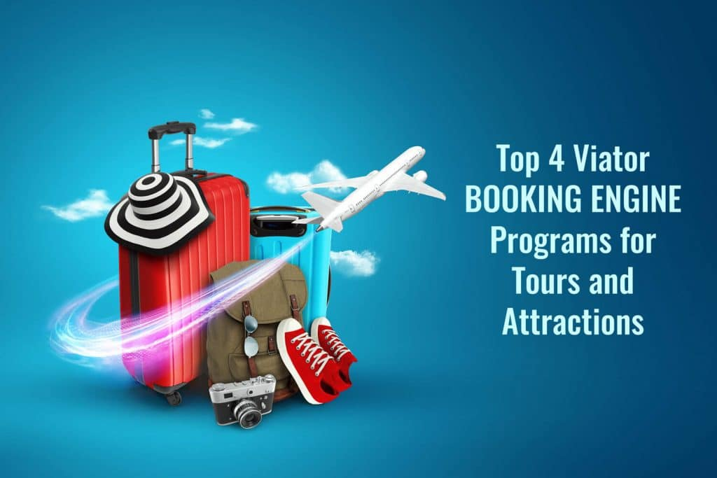 top 4 viator booking engine programs for tours and attractions