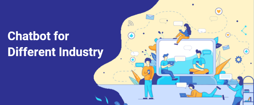 chatbot for different industry