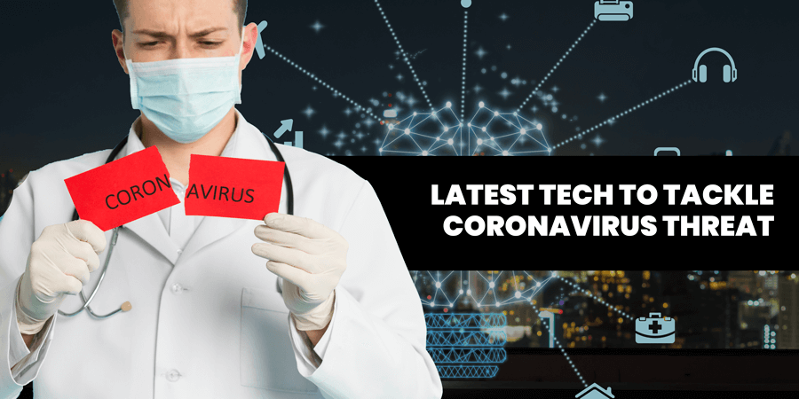 tech to tackle coronavirus threat