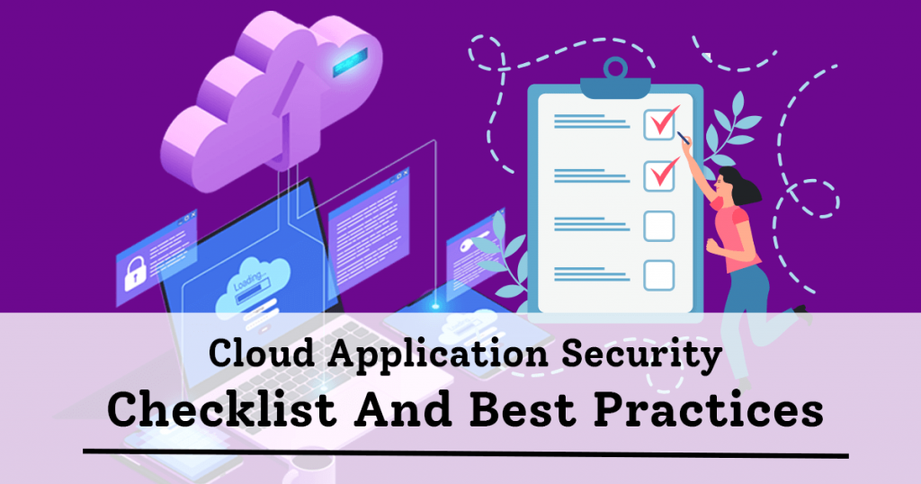 Cloud-Application-Security-Checklist-And-Best-Practices