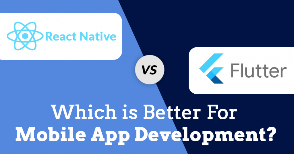 react_native_vs_flutter_which_is_best_for_mobileapp_development