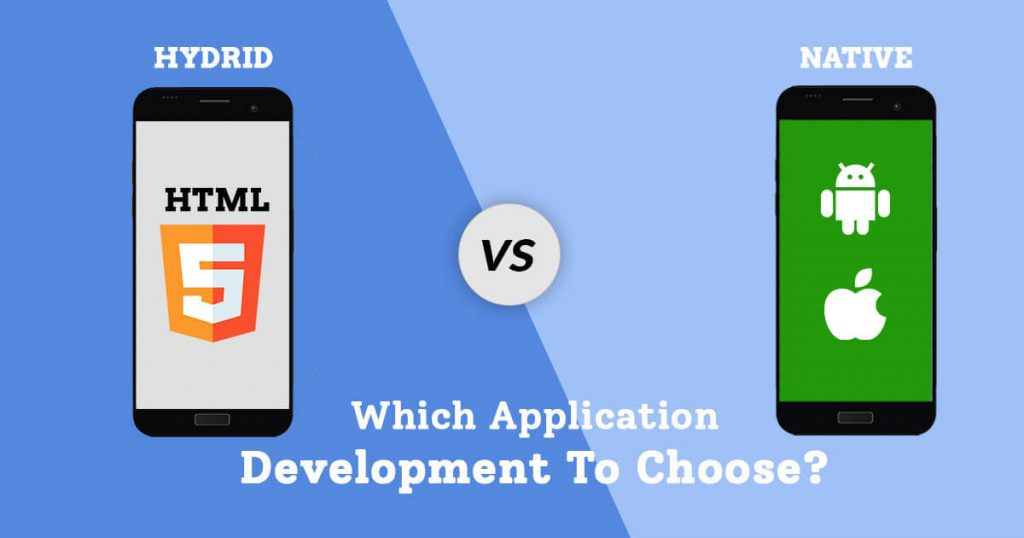 Native or Hydrid - Which application development to choose