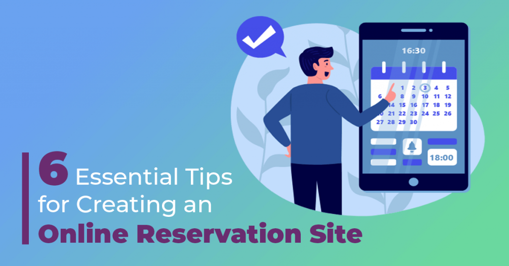 6-Essential-Tips-for-Creating-an-Online-Reservation-Site