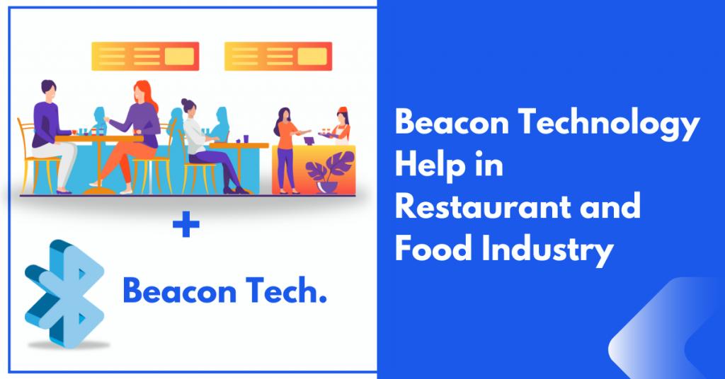 Beacon Technology in Restaurant Dinning Industry