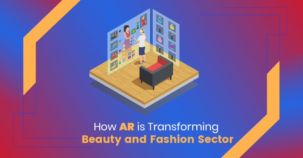 How AR is transforming beauty and fashion sector