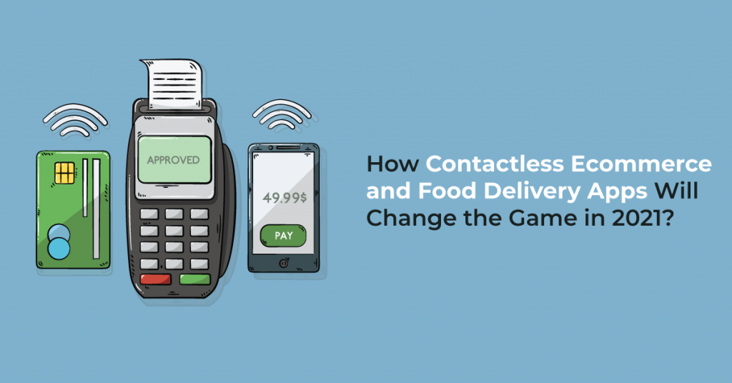 Contactless Delivery App, Food Delivery App, eCommerce App