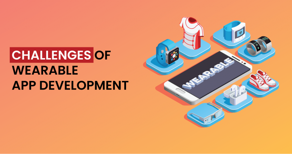 Wearable Mobile App Development, Web Application Development Company