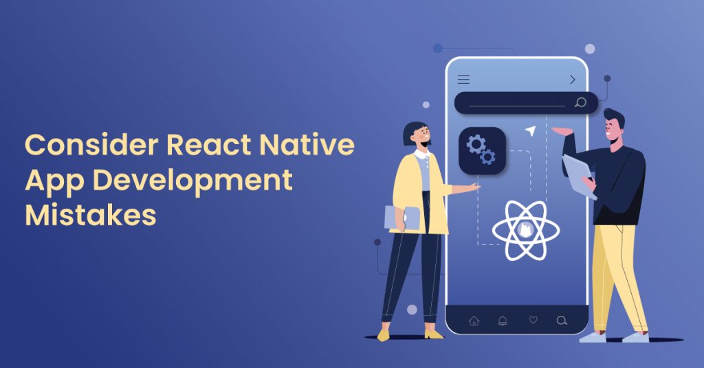 React-Native-App-Development-Mistakes-2021